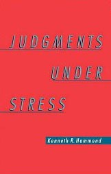Judgments Under Stress